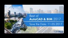 """""""Best of AutoCAD & BIM 2017"""" (gemeinsam mit der CADsys GmbH)"""