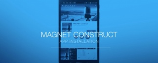 MAGNET Construct - Installation is Fast, Easy and Free