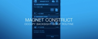 Use the Occupy Backsight setup routine with MAGNET Construct