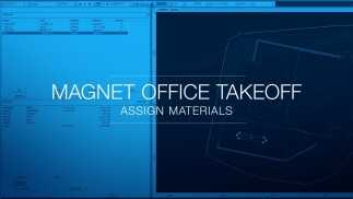 Assign Materials in MAGNET Office Takeoff for better results