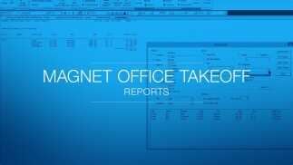 Reports in MAGNET Office Takeoff are accurate and powerful