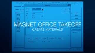 MAGNET Office Takeoff - Create Materials