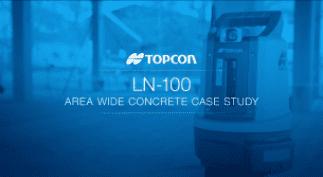 LN-100 Area Wide Concrete Case Study
