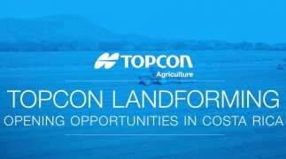 Topcon Landforming - Opening Opportunities in Costa Rica