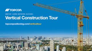 Topcon opens U.S. Vertical Construction Tour